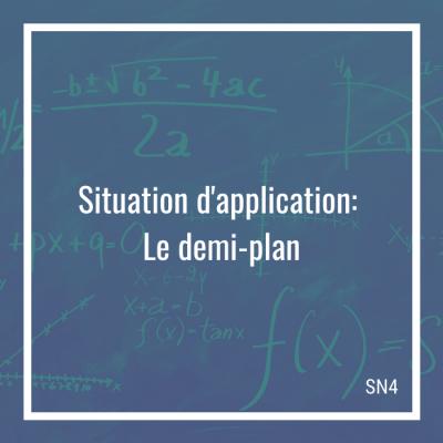 Situation d'application: Le demi-plan