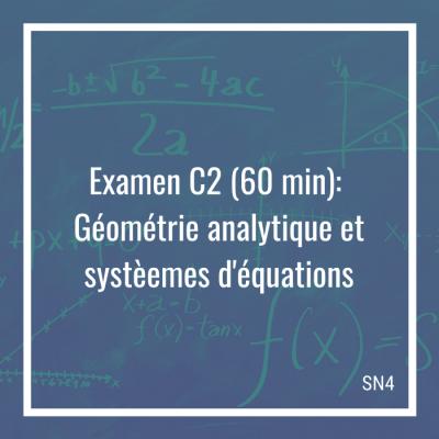 Examen C2: Géométrie analytique et systèmes d'équations - 4e secondaire | Math à distance
