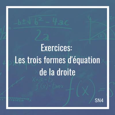 Exercices: Les trois formes d'équation de la droite - 4e secondaire | Math à distance