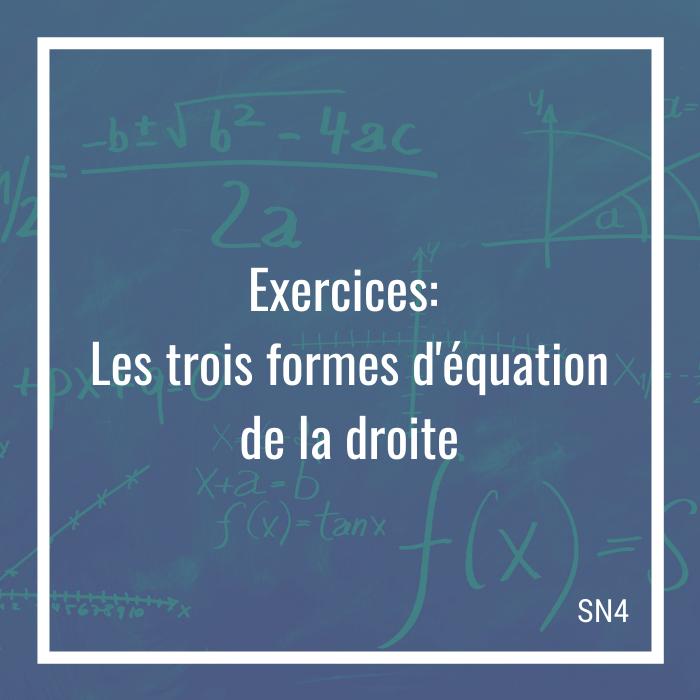 Exercices - Les trois formes d'équation de la droite