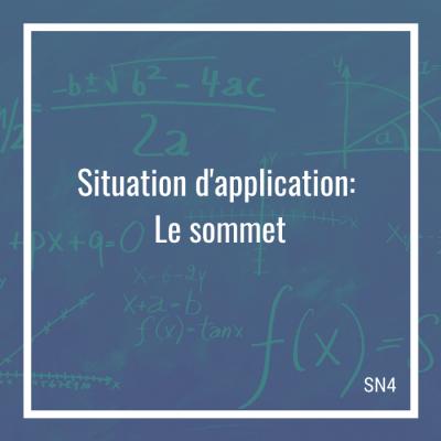 Situation d'application: Le sommet - 4e secondaire   Math à distance