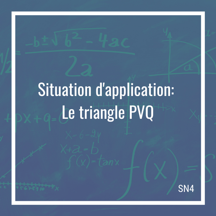 Situation d'application: Le triangle PVQ
