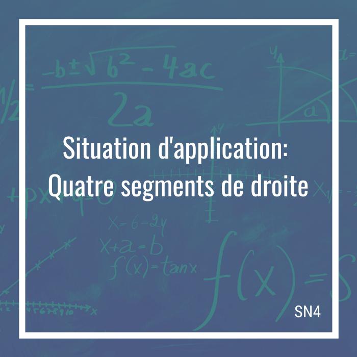 Situation d'application: Quatre segments de droite