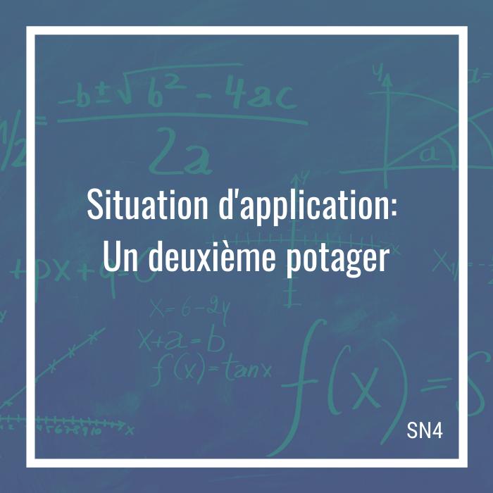 Situation d'application: Un deuxième potager - 4e secondaire | Math à distance