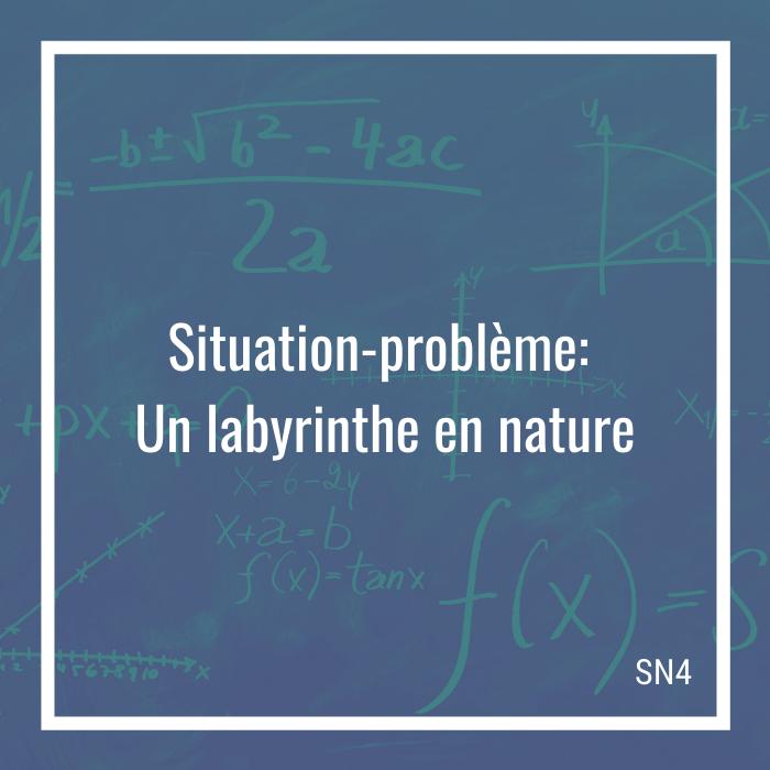 Situation-problème: Un labyrinthe en nature - 4e secondaire | Math à distance